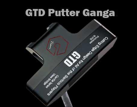 GTD Putter Ganga